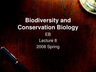 Biodiversity and Conservation Biology