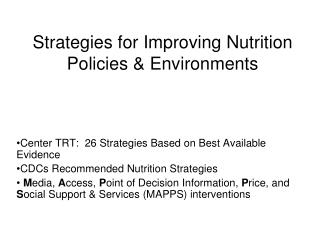 Strategies for Improving Nutrition Policies & Environments