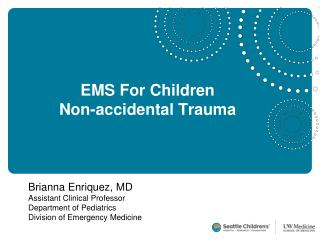 EMS For Children Non-accidental Trauma