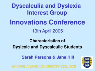 Dyscalculia and Dyslexia  Interest Group