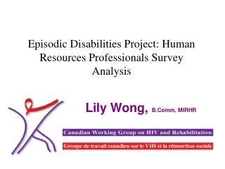 Episodic Disabilities Project: Human Resources Professionals Survey Analysis