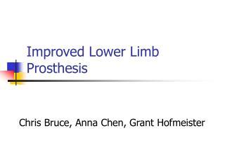 Improved Lower Limb Prosthesis