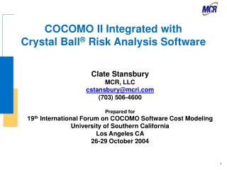 COCOMO II Integrated with Crystal Ball ®  Risk Analysis Software