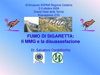 III Simposio ASPAM Regione Calabria 2-3 ottobre 2009 Grand Hotel delle Terme Acquappesa (CS)