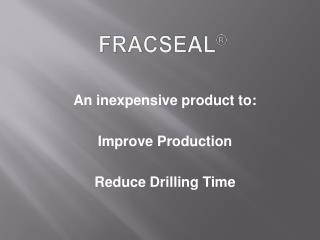 FRACSEAL ®