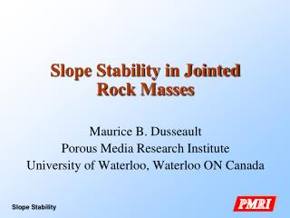 Slope Stability in Jointed Rock Masses
