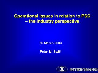 Operational Issues in relation to PSC  – the industry perspective