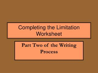 Completing the Limitation Worksheet