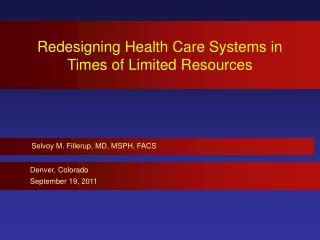 Redesigning Health Care Systems in Times of Limited Resources