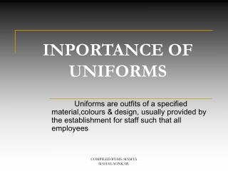 INPORTANCE OF UNIFORMS