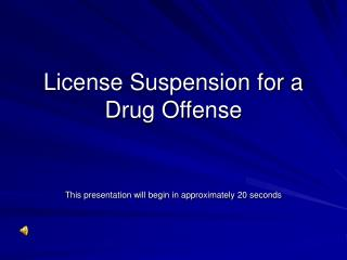 License Suspension for a Drug Offense