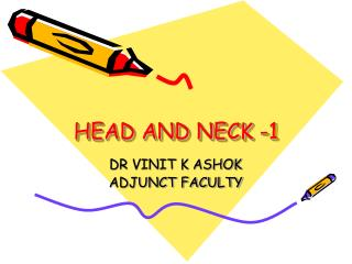 HEAD AND NECK -1