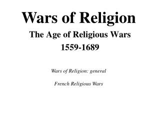 The Age of Religious Wars 1559-1689