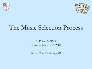 the music selection process