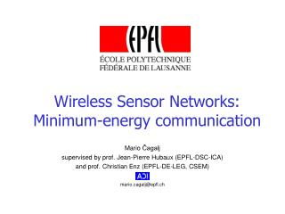Wireless Sensor Networks: Minimum-energy communication