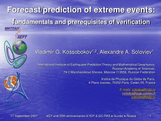 Forecast/prediction of extreme events: f undamentals and prerequisites of verification