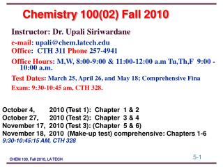 Chemistry  100(02)  Fall  2010