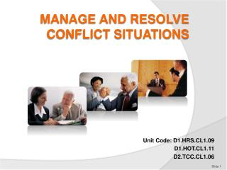 MANAGE AND RESOLVE CONFLICT SITUATIONS