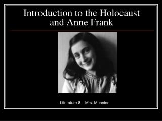 Introduction to the Holocaust and Anne Frank