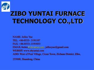 ZIBO YUNTAI FURNACE TECHNOLOGY CO.,LTD