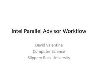 Intel Parallel Advisor Workflow