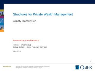 Structures for Private Wealth Management Almaty, Kazakhstan