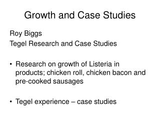 Growth and Case Studies