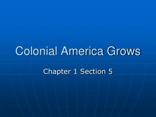 Colonial America Grows