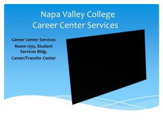 Napa Valley College	 Career Center Services