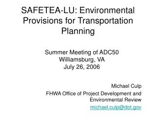 SAFETEA-LU: Environmental Provisions for Transportation Planning