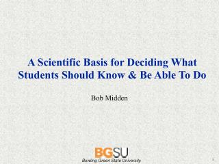 A Scientific Basis for Deciding What Students Should Know & Be Able To Do