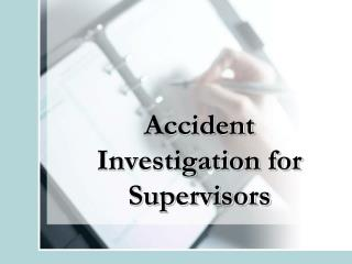 accident investigation for supervisors