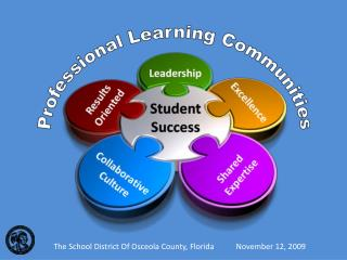 The School District Of Osceola County, Florida           November 12, 2009