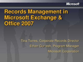 Records Management in Microsoft Exchange & Office 2007