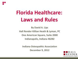 Florida Healthcare:  Laws and Rules