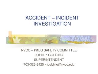 ACCIDENT  –  INCIDENT INVESTIGATION