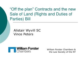 """Off the plan"" Contracts and the new Sale of Land (Rights and Duties of Parties) Bill"