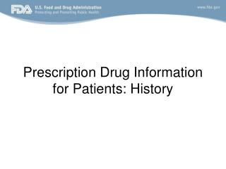 Prescription Drug Information for Patients: History