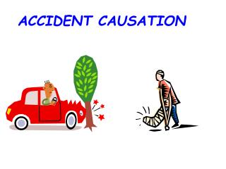 ACCIDENT CAUSATION