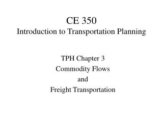 CE 350 Introduction to Transportation Planning