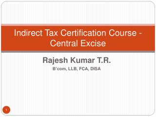 Indirect Tax Certification Course - Central Excise