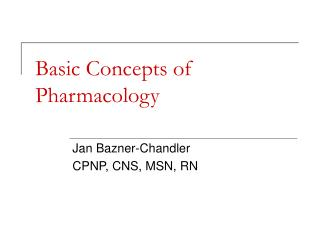 Basic Concepts of Pharmacology