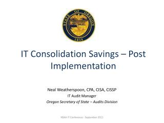 IT Consolidation Savings – Post Implementation