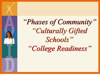 phases of community   culturally gifted                schools   college readiness