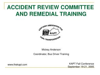 ACCIDENT REVIEW COMMITTEE  AND REMEDIAL TRAINING