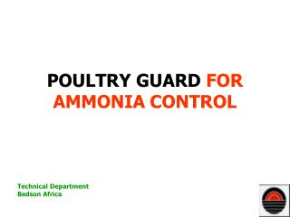 POULTRY GUARD FOR AMMONIA CONTROL