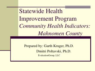 Statewide Health Improvement Program Community Health Indicators: Mahnomen County
