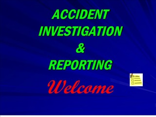 accident  investigation    reporting