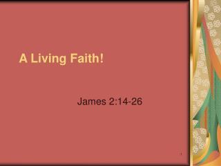 A Living Faith!