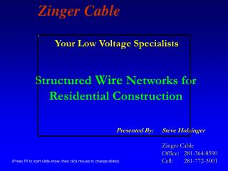 Structured Wire Networks for Residential Construction